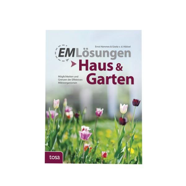 EM Lösungen - Haus und Garten, E. Hammes