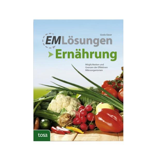 EM Lösungen - Ernährung, G. Glaser