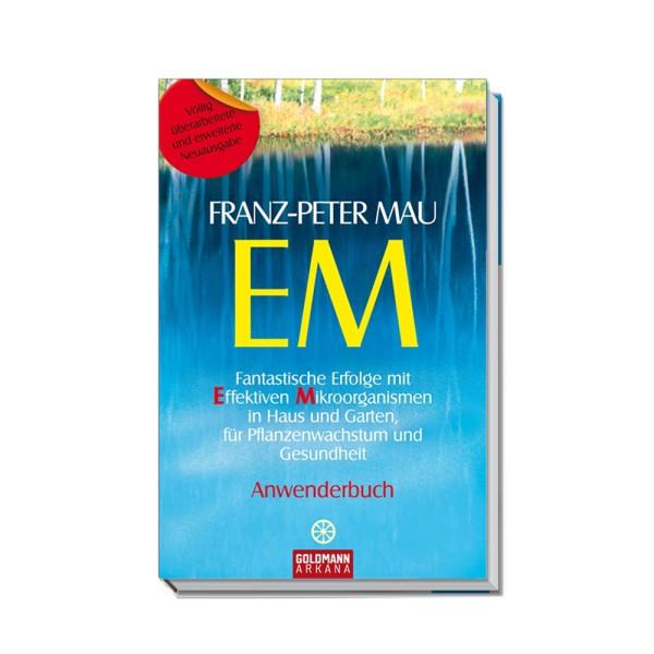 Fantastische Erfolge mit EM, P. Mau